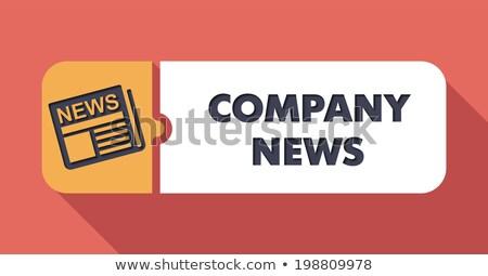 cég · hírek · terv · gomb · hosszú · árnyékok - stock fotó © tashatuvango