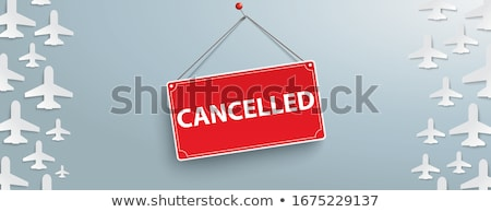 White Paper Jets Gray Sign Cancelled Header Stock photo © limbi007
