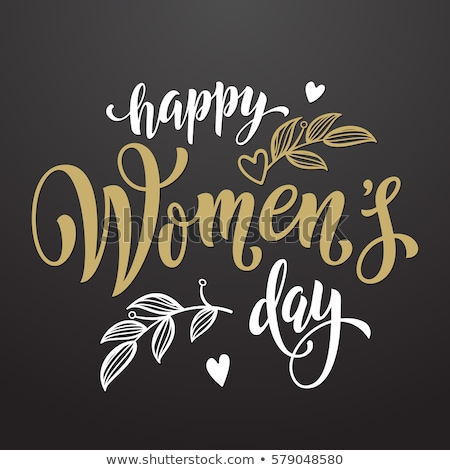 Rose petals and Womens day lettering text for greeting card Stock photo © orensila