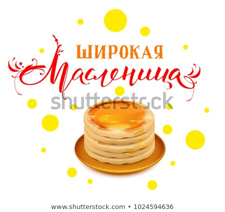 wide carnival shrovetide text translation from russian thick pancakes with honey on plate stack of stock photo © orensila