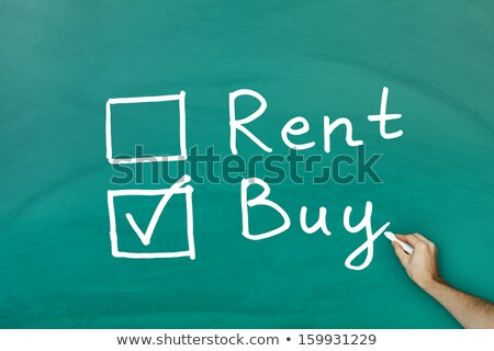 Choosing To Buy Not To Rent Real Estate Concept Stock photo © ivelin