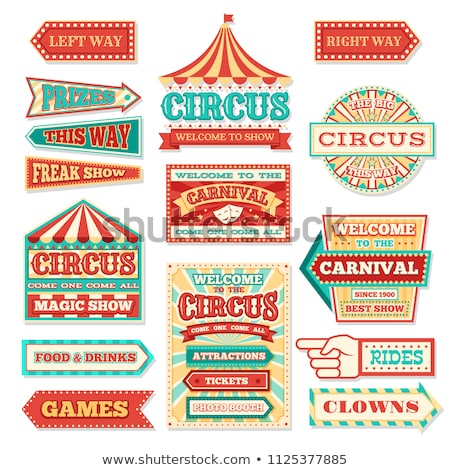Circus Sign Stock photo © m_pavlov