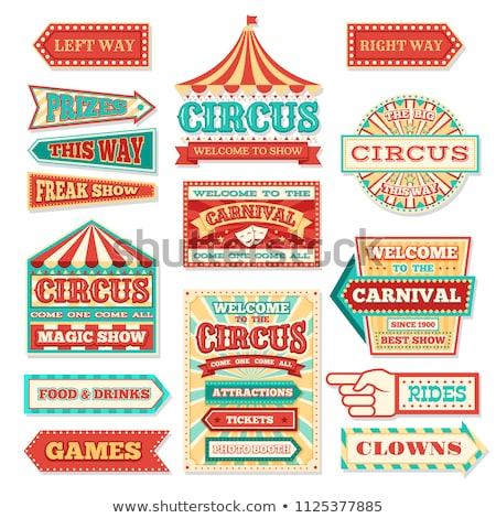circus sign stock photo © m_pavlov