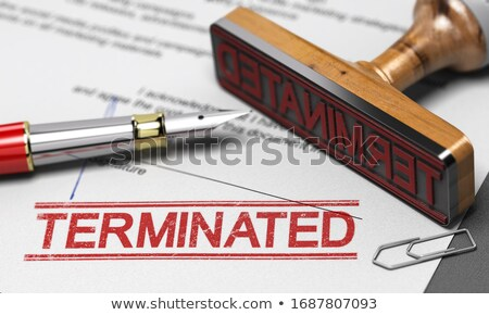 Contract Termination Agreement. Word Terminated Printed On A Doc Stock photo © olivier_le_moal