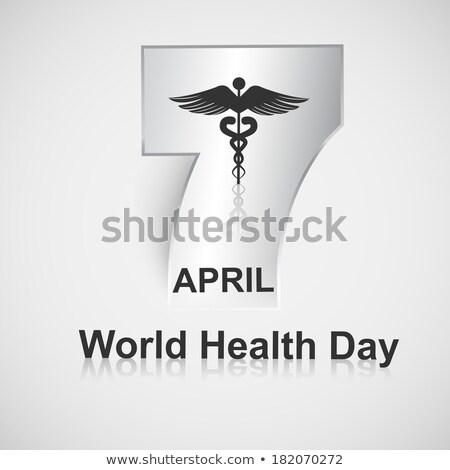 Beautiful text 7 April world health day caduceus medical symbol  Stock photo © bharat