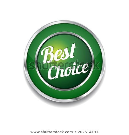 Best Choice Green Circular Vector Button stock photo © rizwanali3d