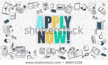 apply now concept with doodle design icons stock photo © tashatuvango