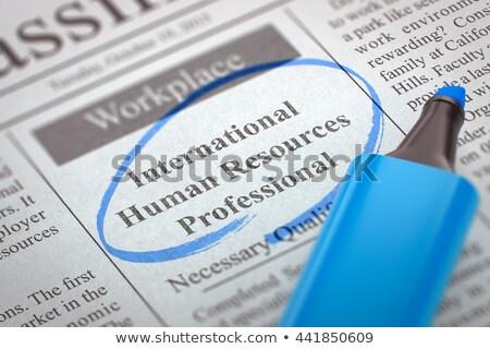 International Human Resources Professional Wanted. 3D. Stock photo © tashatuvango