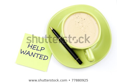 Help wanted note and coffee Stock photo © fuzzbones0