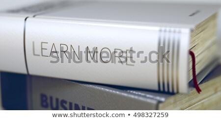 Nauczyć więcej książki tytuł kręgosłup Zdjęcia stock © tashatuvango