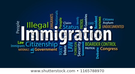 Definition of Immigration stock photo © dzejmsdin