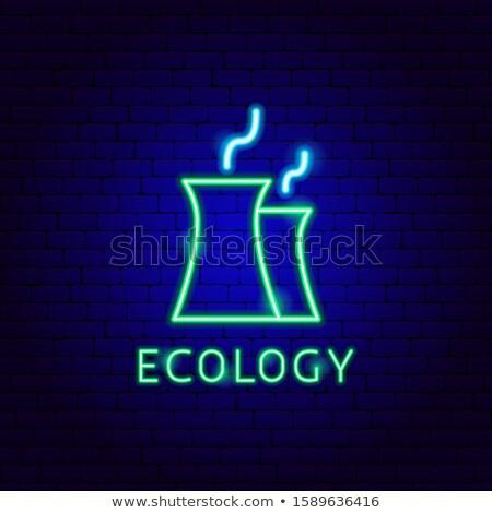 ökológia gőz neon címke gyár promóció Stock fotó © Anna_leni