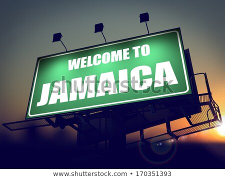 Welcome to Jamaica Billboard at Sunrise. Stock photo © tashatuvango