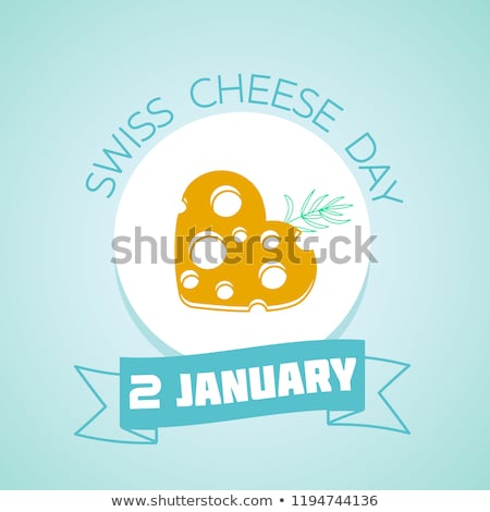 2 January Swiss Cheese Day Stock photo © Olena