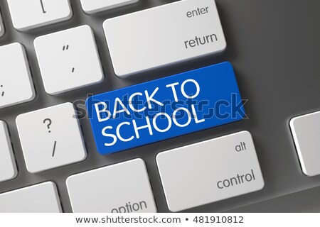 back to school closeup of blue keyboard key 3d stock photo © tashatuvango
