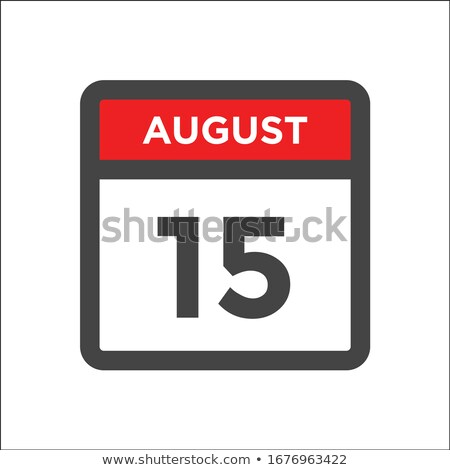 Simple black calendar icon with 15 august date isolated on white Stock photo © evgeny89