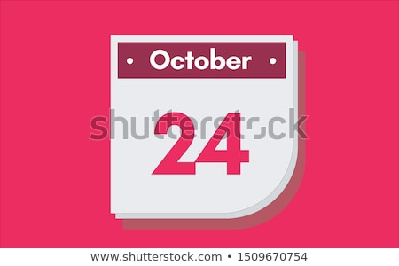 24th October Stock photo © Oakozhan