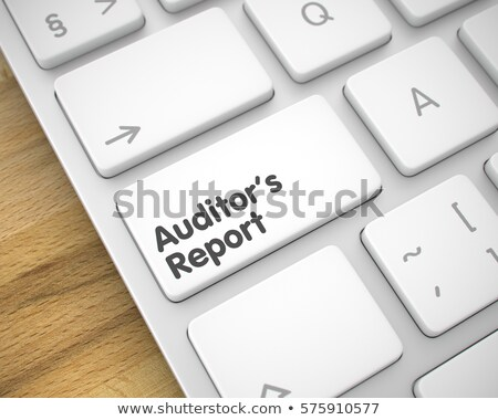 Auditor's Report - Laptop Keyboard Concept. 3D. Stock photo © tashatuvango