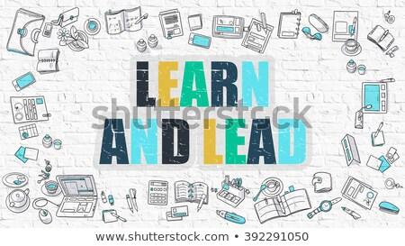 Learn and Lead in Multicolor. Doodle Design. Stock photo © tashatuvango