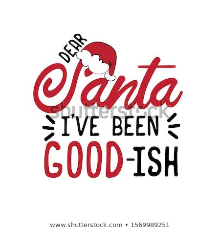 dear santa handwritten message Stock photo © milsiart