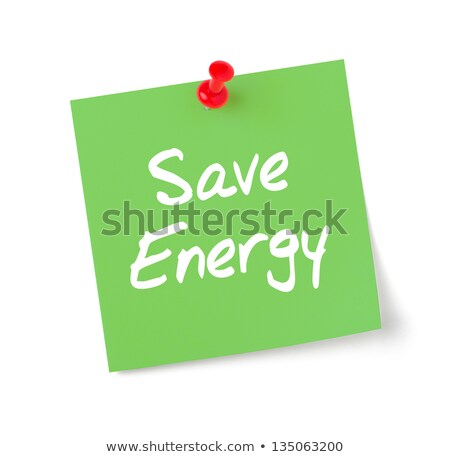 Green Paper Note With Text Save Energy Photo stock © Zerbor