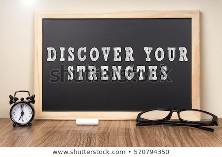 Discover your Strengths Stock photo © Zerbor