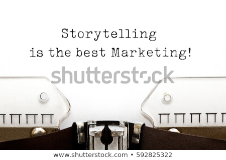 Storytelling Is The Best Marketing On Typewriter Stock photo © ivelin