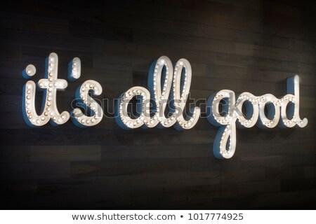 All's Good Stock photo © ajn