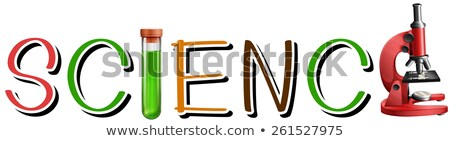 Letters forming the word science Stock photo © bluering
