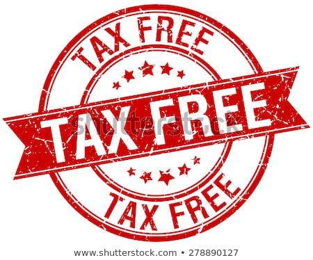 Tax Free -  Red Rubber Stamp. Stock photo © tashatuvango