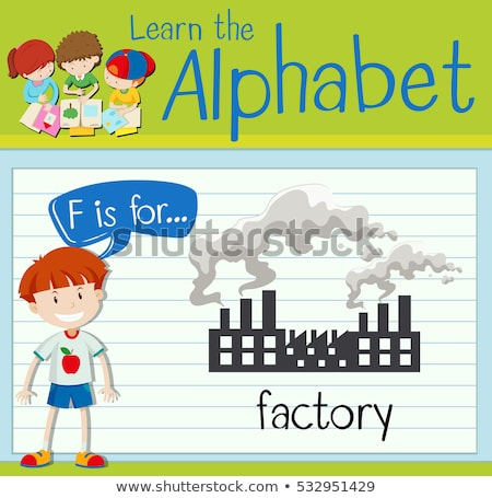 Flashcard letter F is for factory Stock photo © bluering