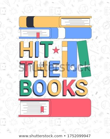 Idioms Hit The Books Stock photo © lenm