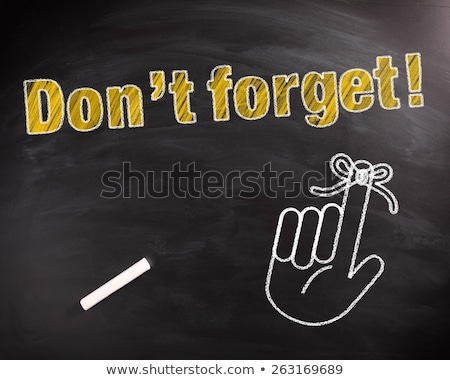 Dont forget text on school board Stock photo © fuzzbones0