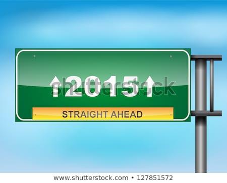 道路標識 文字 2015 青空 幸せ 背景 ストックフォト © maxmitzu