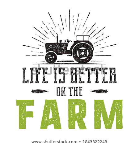 Life is better on the Farm emblem. Vintage hand drawn farming logo. Natural products poster. Retro d Stock photo © JeksonGraphics
