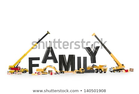 Establish a family: Machines building family-word. Stock photo © lichtmeister