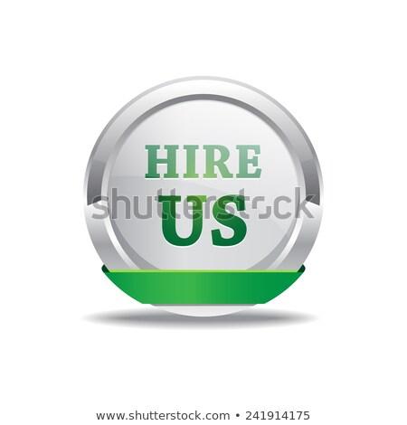 Hire Us Green Circular Vector Button Stock photo © rizwanali3d