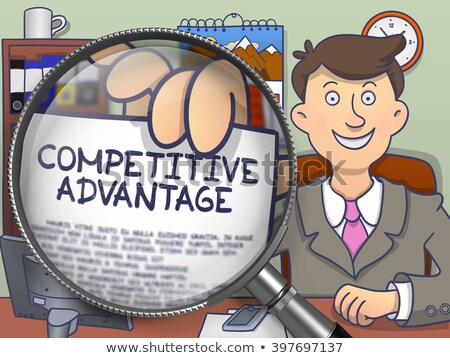 Competitive Advantage through Magnifier. Doodle Concept. Stock photo © tashatuvango