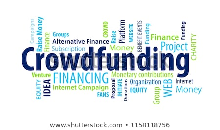 Crowd Funding. Wordcloud Concept. Stock photo © tashatuvango
