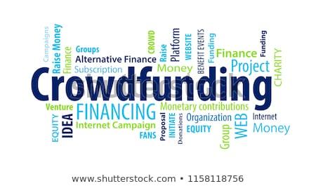 Crowd Funding. Wordcloud Concept. Stock photo © tashatuvango