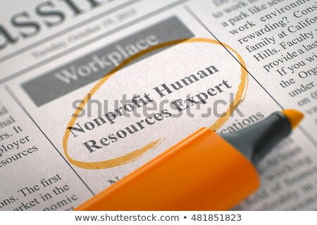 Nonprofit Human Resources Expert Vacancy in Newspaper. Stock photo © tashatuvango