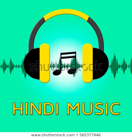 Hindi Music Shows Sound Track And Audio Stock photo © stuartmiles