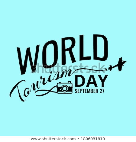 27 september World Tourism Day Stock photo © Olena