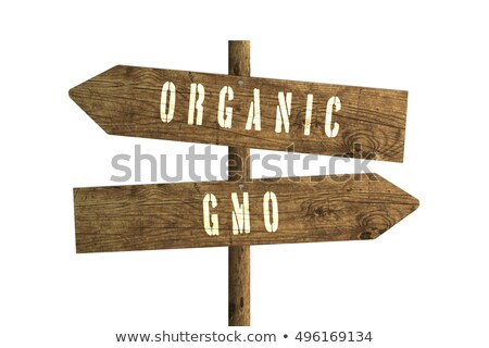Gmo or Organic Farming Direction Sign Stock photo © stevanovicigor