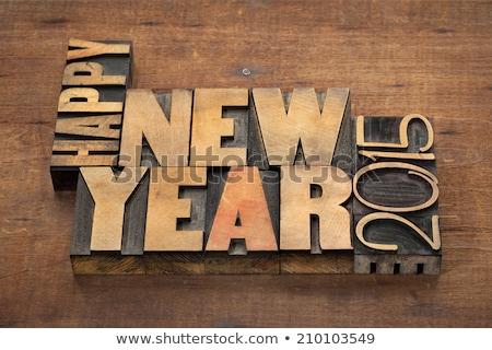 Wooden 2015 New year text stock photo © Mikola249