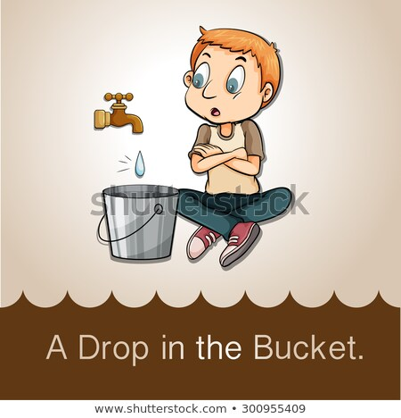A drop in the bucket idiom Stock photo © bluering