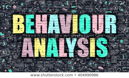 Behaviour Analysis Concept. Multicolor on Dark Brickwall. Stock photo © tashatuvango
