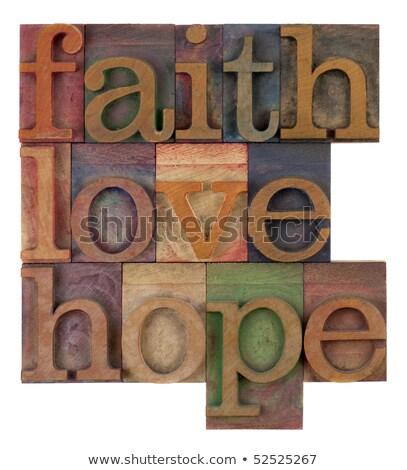 Hope Concept Vintage Wooden Letterpress Type Word Stock photo © enterlinedesign