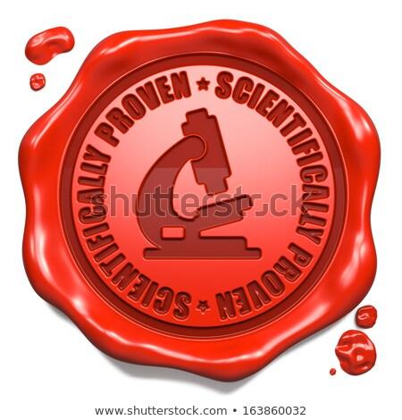 Scientifically Proven - Stamp on Red Wax Seal. Stock photo © tashatuvango