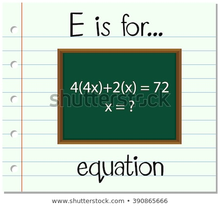 Flashcard letter E is for equation Stock photo © bluering